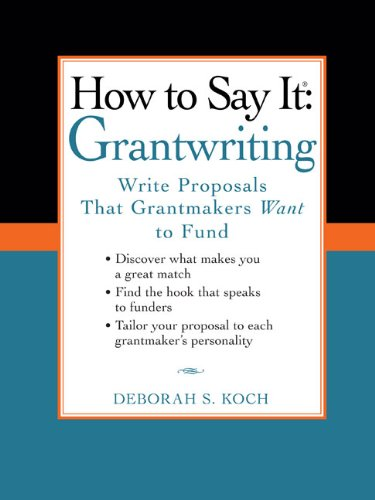 How to Say It - Grantwriting Write Proposals That Grantmakers Want to Fund  2009 edition cover