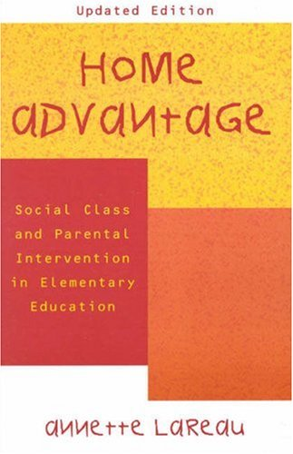 Home Advantage Social Class and Parental Intervention in Elementary Education 2nd 2000 edition cover