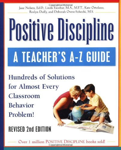 Teacher's A-Z Guide Hundreds of Solutions for Almost Every Classroom Behavior Problem! 2nd 2001 (Revised) edition cover