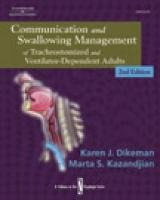 Communication and Swallowing Management of Tracheostomized and Ventilator Dependent Adults  2nd 2003 (Revised) edition cover