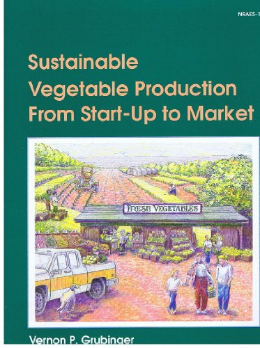 Sustainable Vegetable Production from Start-Up to Market 1st 1999 edition cover
