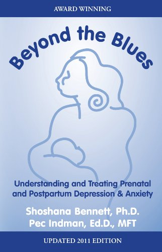 Beyond the Blues, Understanding and Treating Prenatal and Postpartum Depression and Anxiety  2010 edition cover
