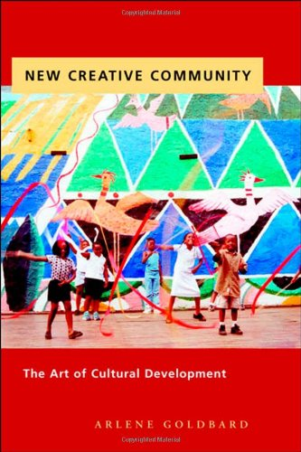 New Creative Community The Art of Cultural Development  2006 edition cover