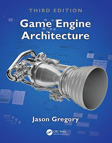 Game Engine Architecture, Third Edition  3rd 2019 9781138035454 Front Cover