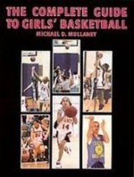 The Complete Guide to Girls' Basketball:  2008 edition cover