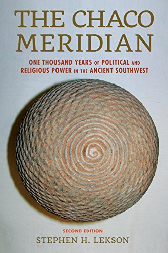 Chaco Meridian One Thousand Years of Political and Religious Power in the Ancient Southwest 2nd 2015 edition cover