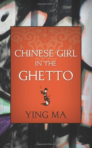 Chinese Girl in the Ghetto  N/A edition cover