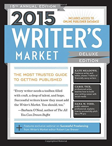 2015 Writer's Market The Most Trusted Guide to Getting Published 15th 2014 edition cover