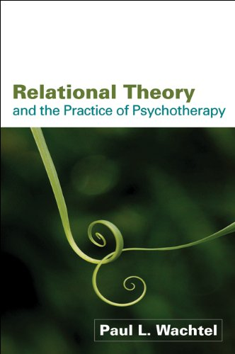 Relational Theory and the Practice of Psychotherapy   2008 edition cover