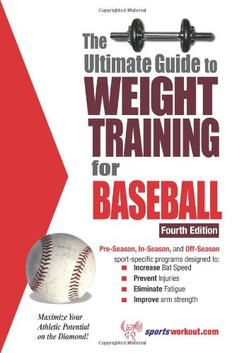 Ultimate Guide to Weight Training for Baseball  4th 9781932549454 Front Cover