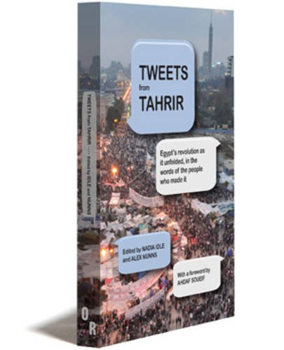 Tweets from Tahrir   2011 edition cover