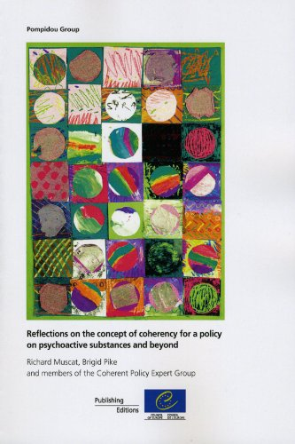 Reflections on the Concept of Coherency for a Policy on Psychoactive Substances and Beyond:   2012 edition cover