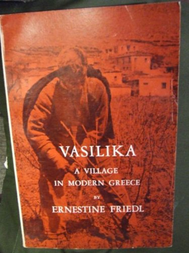 Vasilika: A Village in Modern Greece 1st 1962 edition cover