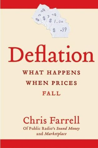 Deflation What Happens When Prices Fall  2004 9780060576455 Front Cover