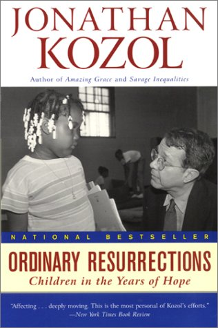 Ordinary Resurrections Children in the Years of Hope  2000 edition cover