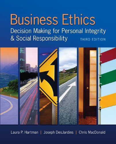 Business Ethics Decision Making for Personal Integrity and Social Responsibility 3rd 2014 edition cover