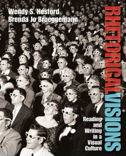Rhetorical Visions Reading and Writing in a Visual Culture  2007 edition cover