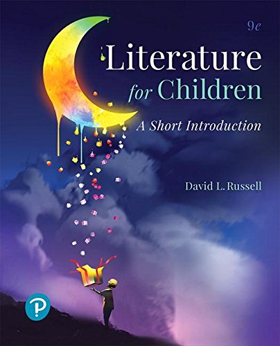 Literature for Children: A Short Introduction  2018 9780134800455 Front Cover