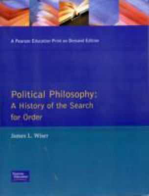 Political Philosophy A History of the Search for Order  1983 edition cover