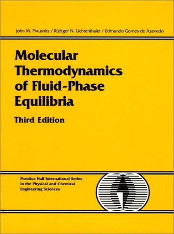 Molecular Thermodynamics of Fluid-Phase Equilibria  3rd 1999 (Revised) 9780139777455 Front Cover