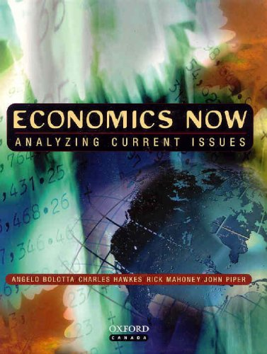 Economics Now Analyzing Current Issues  2002 9780195414455 Front Cover