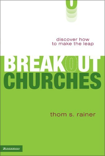 Breakout Churches Discover How to Make the Leap  2005 9780310257455 Front Cover