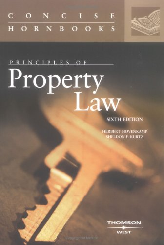 Principles of Property Law Concise Hornbook  6th 2005 (Revised) edition cover