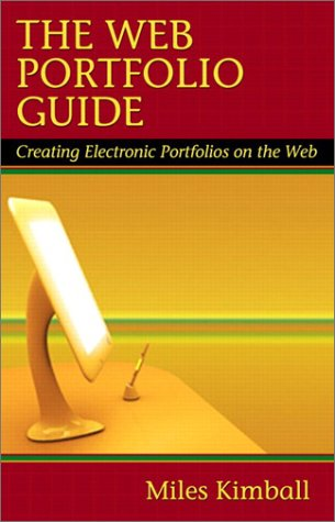 Web Portfolio Guide Creating Electronic Portfolios for the Web  2003 9780321093455 Front Cover