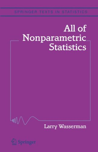 All of Nonparametric Statistics   2006 9780387251455 Front Cover