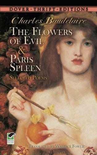 Flowers of Evil ; Paris Spleen   2010 9780486475455 Front Cover