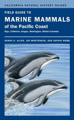 Field Guide to Marine Mammals of the Pacific Coast Baja, California, Oregon, Washington, British Columbia  2011 edition cover