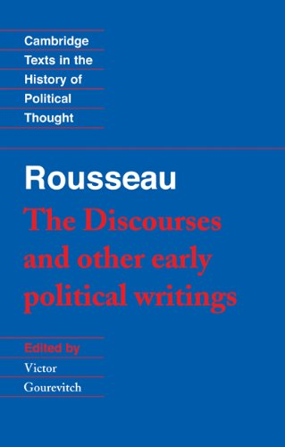 Rousseau The Discourses and Other Early Political Writings  1997 edition cover