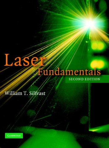 Laser Fundamentals  2nd 2004 (Revised) 9780521833455 Front Cover