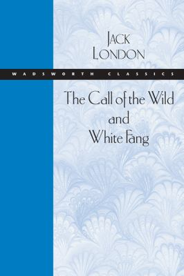 Call of the Wild and White Fang   2005 9780534521455 Front Cover