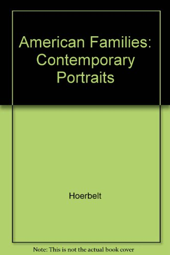 American Families : Contemporary Portraits 2nd 1997 9780536598455 Front Cover