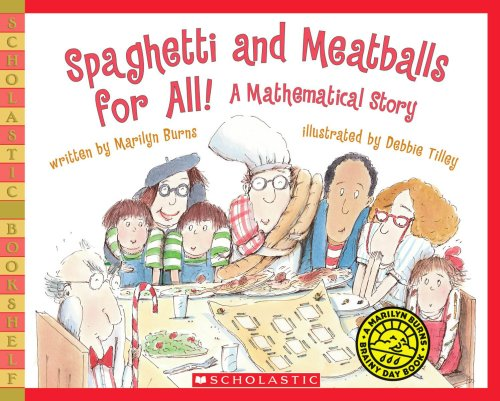 Spaghetti and Meatballs for All! A Mathematical Story  2011 9780545044455 Front Cover