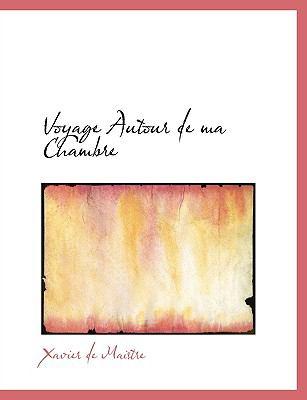 Voyage Autour de Ma Chambre  2008 edition cover