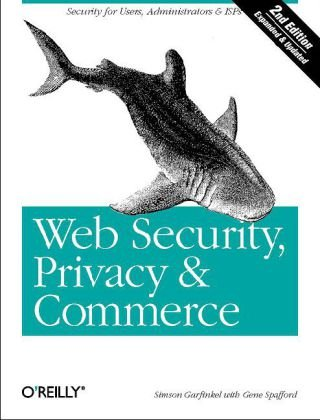 Web Security, Privacy and Commerce  2nd 2002 edition cover