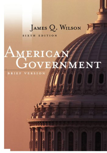 American Government Institutions and Policies 6th 2003 (Brief Edition) 9780618221455 Front Cover