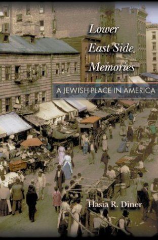 Lower East Side Memories - A Jewish Place in America   2002 edition cover