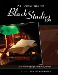 Introduction to Black Studies 100 Readings in African American Cultural Pluralism Revised  9780757579455 Front Cover