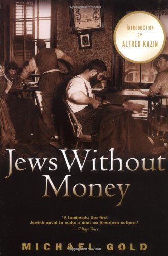 Jews Without Money A Novel  2004 edition cover
