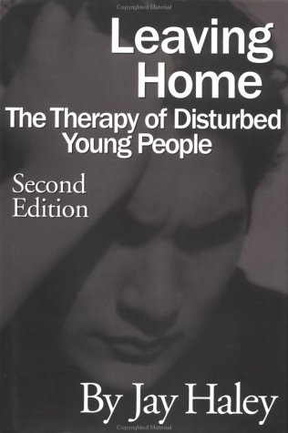 Leaving Home The Therapy of Disturbed Young People 2nd 1997 (Revised) edition cover