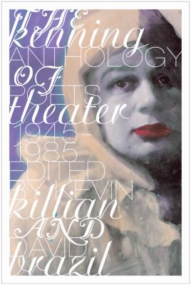 Kenning Anthology of Poets Theater  N/A 9780976736455 Front Cover
