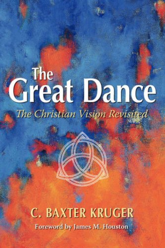 Great Dance : The Christian Vision Revisited 1st 2005 edition cover