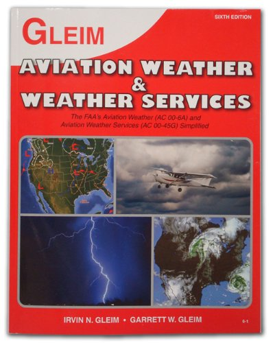 Aviation Weather and Weather Services  6th 2010 edition cover