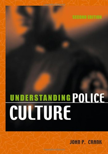 Understanding Police Culture  2nd 2004 (Revised) edition cover
