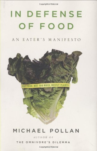 In Defense of Food An Eater's Manifesto  2008 edition cover