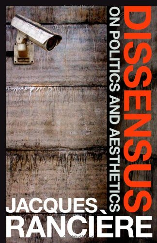 Dissensus On Politics and Aesthetics  2010 edition cover