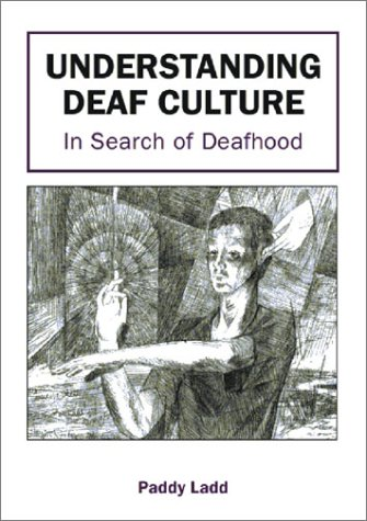 Understanding Deaf Culture In Search of Deafhood  2002 edition cover